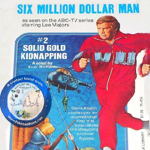 Six Million Dollar Man - 48 Hours