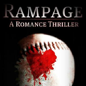 Rampage: A Romance Thriller